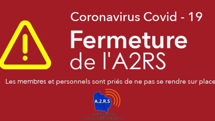 (COVID-19) Fermeture (temporaire) de l'A2RS
